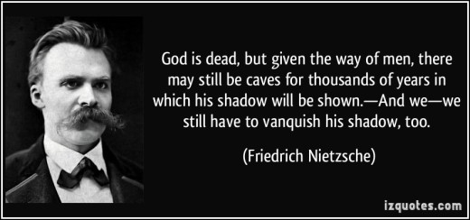 quote-god-is-dead-but-given-the-way-of-men-there-may-still-be-caves-for-thousands-of-years-in-which-his-friedrich-nietzsche-308722